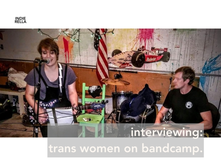 interviewing trans women on bandcamp.