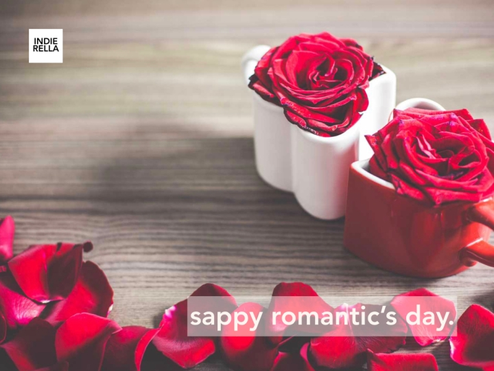 sappy romantics' day.