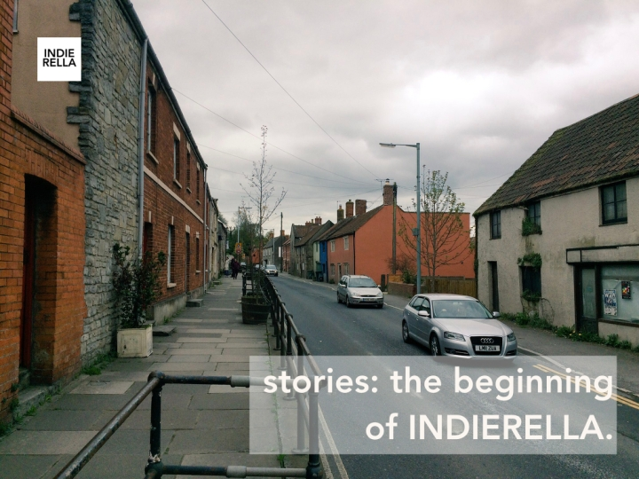 stories: the beginning of INDIERELLA.