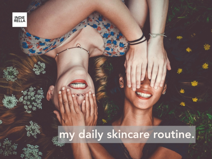 my daily skincare routine.