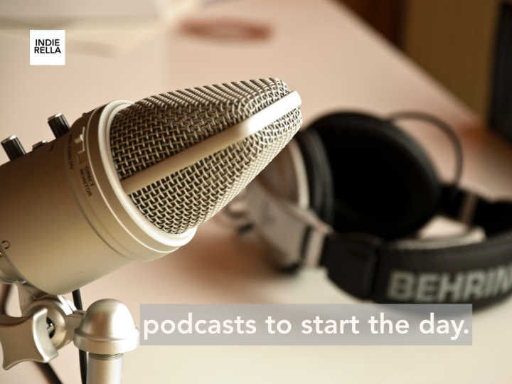 podcasts to start theday.