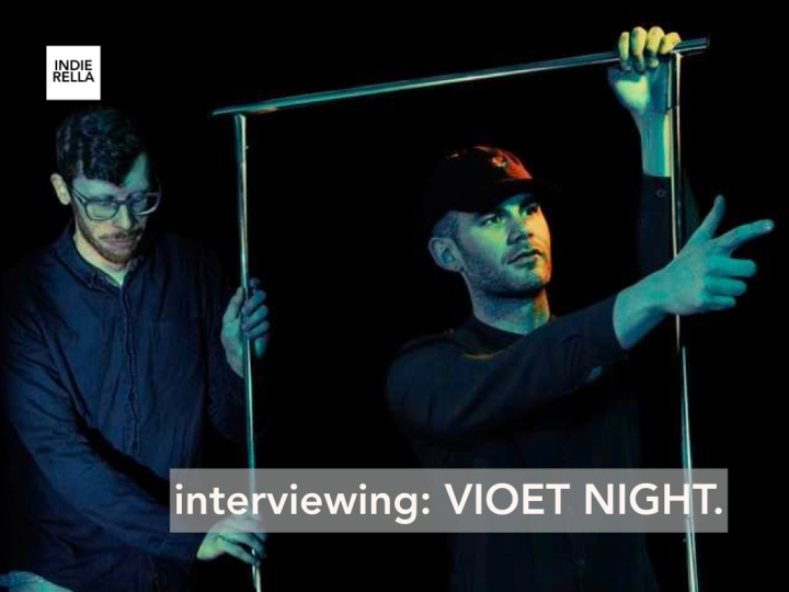 interviewing: VIOLET NIGHT.