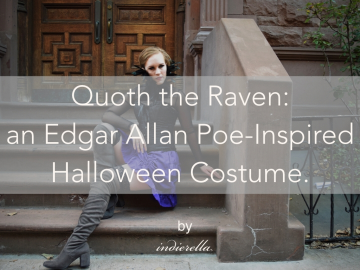 Quoth the Raven: an Edgar Allan Poe-Inspired Halloween Costume