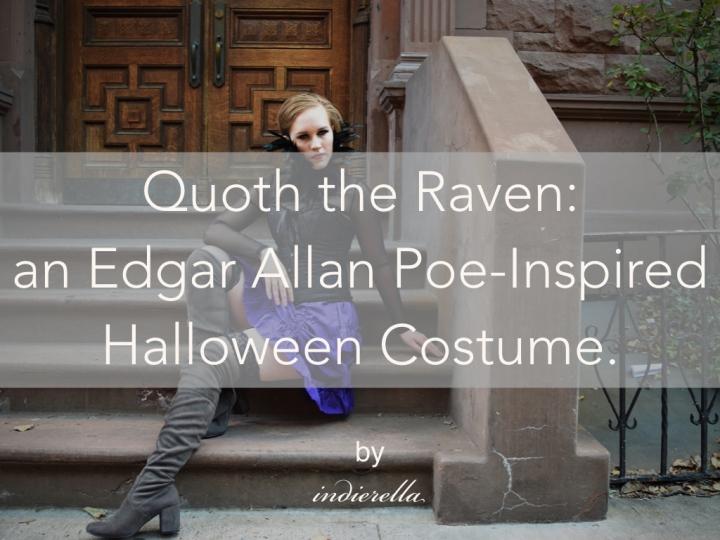 Quoth the Raven: an Edgar Allan Poe-Inspired HalloweenCostume