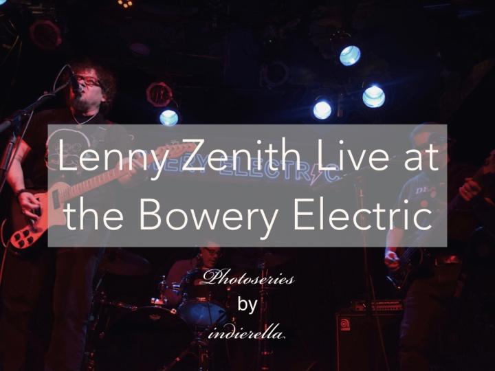 Lenny Zenith Live at the Bowery Electric:Photoseries