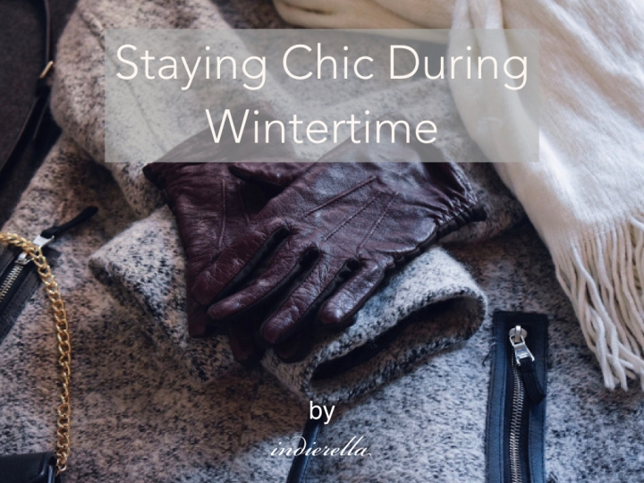 Staying Chic During Wintertime
