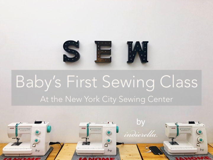Baby's First Sewing Class (at the New York SewingCenter)
