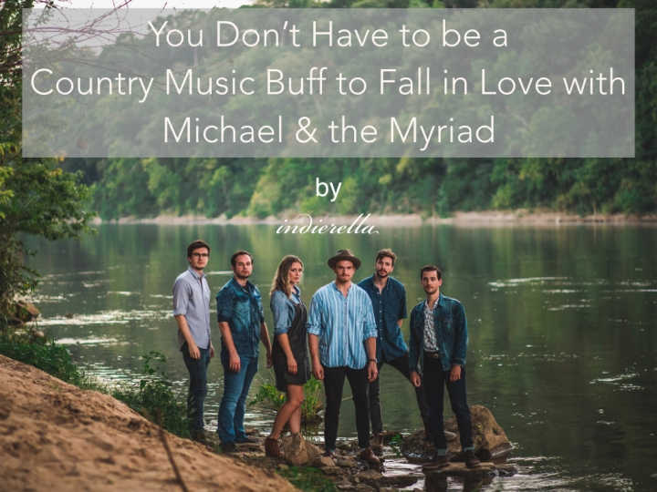 You Don't Have to Be a Country Music Buff to Fall in Love with Michael & the Myriad