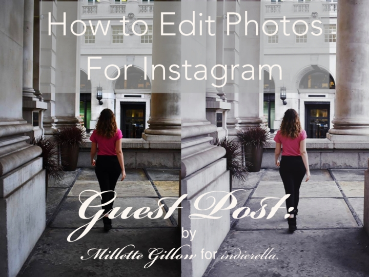Guest Post: How to Edit Photos for Instagram