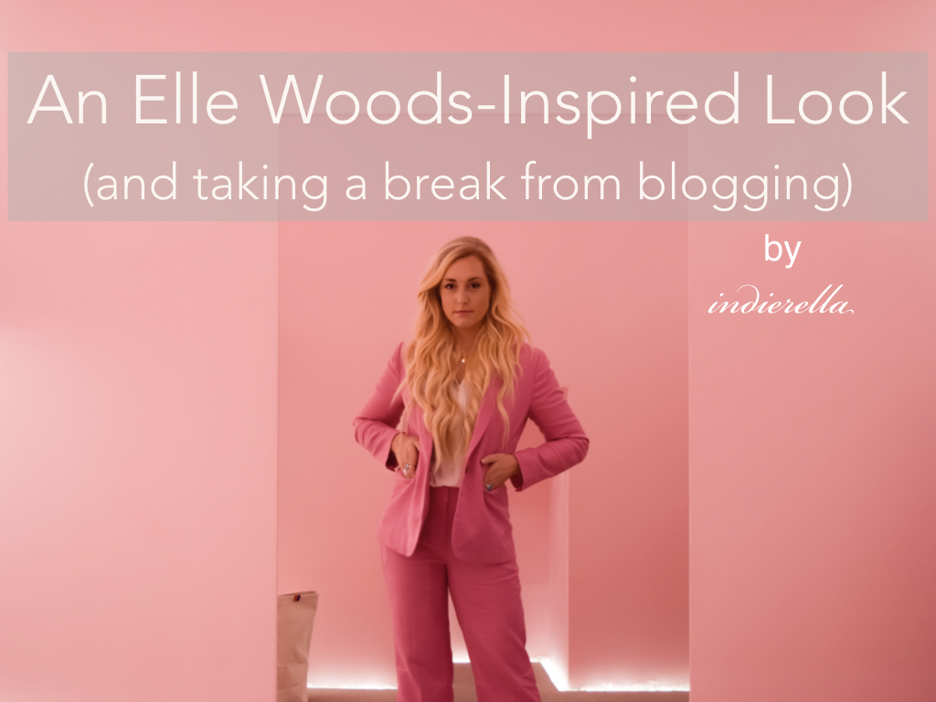 An Elle Woods-Inspired Look (and taking a break from blogging)